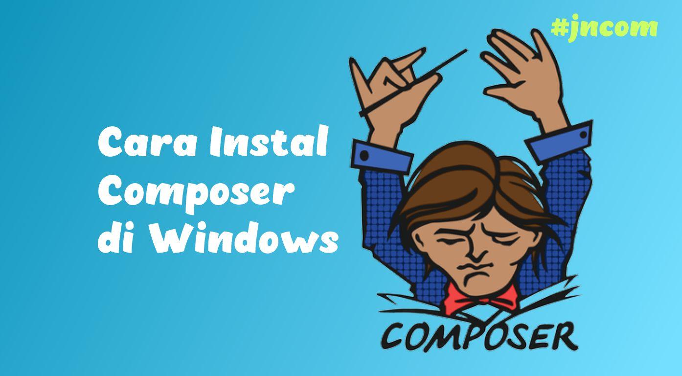 Cara Instal Composer